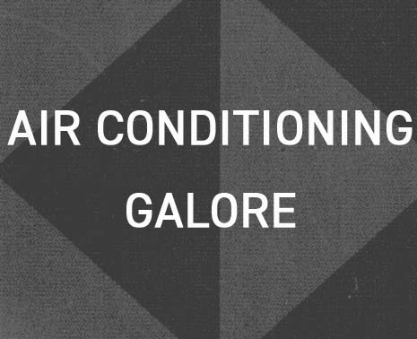 Air Conditioning Galore